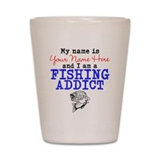 Fishing Addict Shot Glass