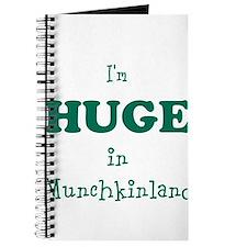 Im Huge in Munchkinland Journal