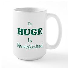 Im Huge in Munchkinland Mug