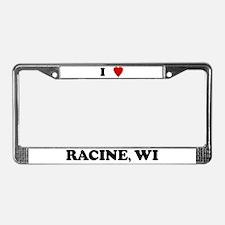 I Love Racine License Plate Frame