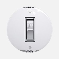 Light Switch Flick to Turn On Ornament (Round)