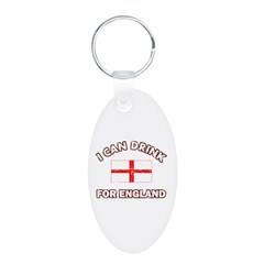 I can drink for England Keychains