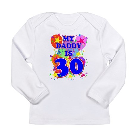 Daddy 30 Long Sleeve T-Shirt