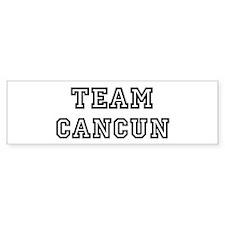 Team Cancun Bumper Bumper Sticker