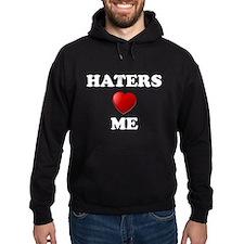 Haters Love Me Hoodie
