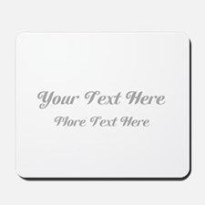 Elegant Gray Custom Text. Mousepad