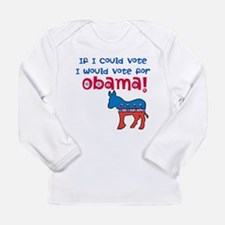 If I Could Vote Long Sleeve Infant T-Shirt