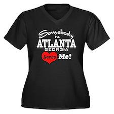 Somebody In Atlanta Loves Me Women's Plus Size V-N