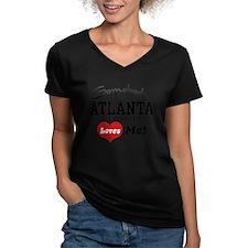 Somebody In Atlanta Loves Me Shirt