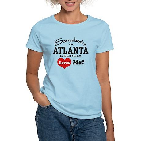 Somebody In Atlanta Loves Me Women's Light T-Shirt