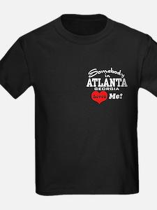 Somebody In Atlanta Loves Me T