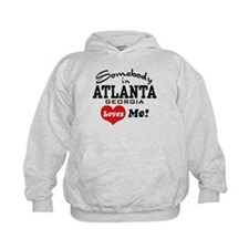 Somebody In Atlanta Loves Me Hoodie