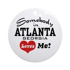 Somebody In Atlanta Loves Me Ornament (Round)