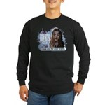 I Love Your Brains Long Sleeve T-Shirt
