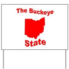 Ohio: The Buckeye State Yard Sign