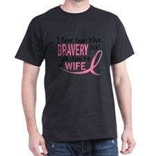 - Bravery Wife Breast Cancer T-Shirt