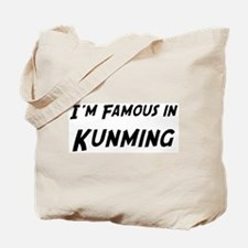 Famous in Kunming Tote Bag