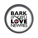 Bark If You Love Newfies Wall Clock