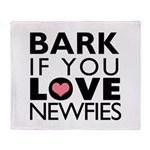 Bark If You Love Newfies Throw Blanket