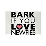 Bark If You Love Newfies Rectangle Magnet