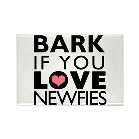 Bark If You Love Newfies Rectangle Magnet (10 pack