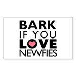 Bark If You Love Newfies Sticker (Rectangle)