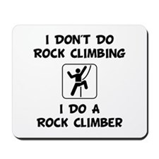 Do A Rock Climber Mousepad