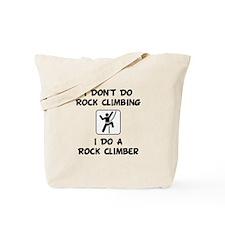 Do A Rock Climber Tote Bag