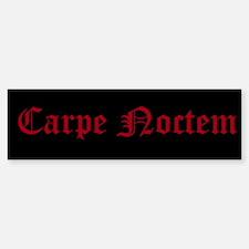 Carpe Noctem Bumper Bumper Sticker