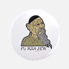 "Fu Man Jew 3.5"" Button"