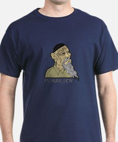 Fu Man Jew T-Shirt