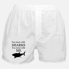 Don't Mess with Sharks Boxer Shorts