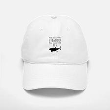 Don't Mess with Sharks Baseball Baseball Cap