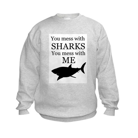 Don't Mess with Sharks Kids Sweatshirt