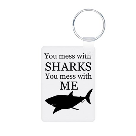Don't Mess with Sharks Aluminum Photo Keychain