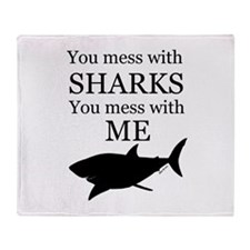 Don't Mess with Sharks Throw Blanket