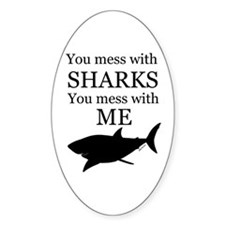 Don't Mess with Sharks Decal
