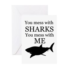 Don't Mess with Sharks Greeting Card