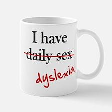 Dyslexia Daily Sex Mug