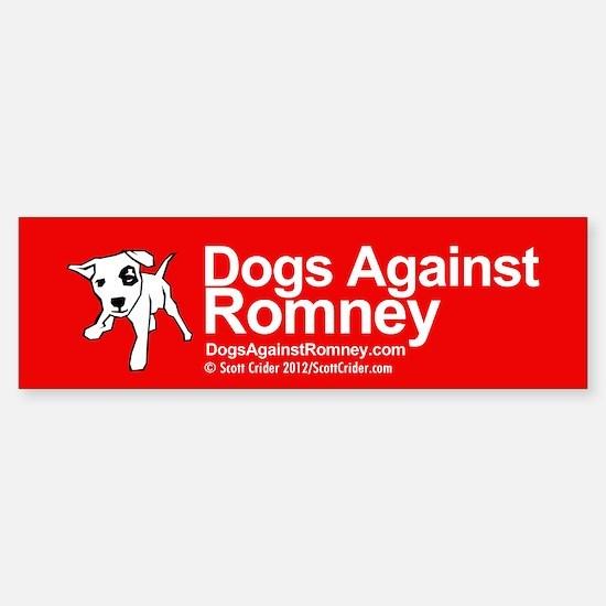Dogs Against Romney Bumper Bumper Bumper Sticker
