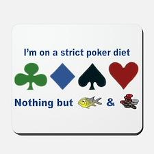 Poker Diet Mousepad