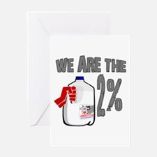 Occupy - We are the 2 % Milk Greeting Card