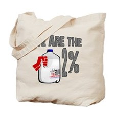 Occupy - We are the 2 % Milk Tote Bag
