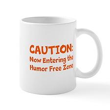Humor Free Zone Mug