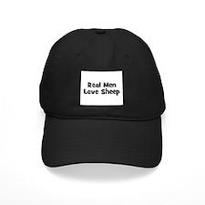 Real Men Love Sheep Baseball Hat