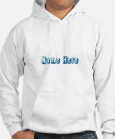 Custom Name Text in Blue. Hoodie