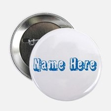 "Custom Name Text in Blue. 2.25"" Button"