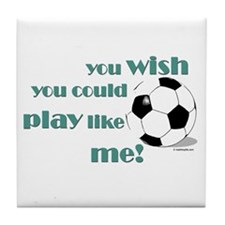 Play Soccer Like Me Tile Coaster