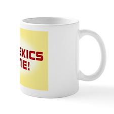 DYSLEXICS UNTIE Mug