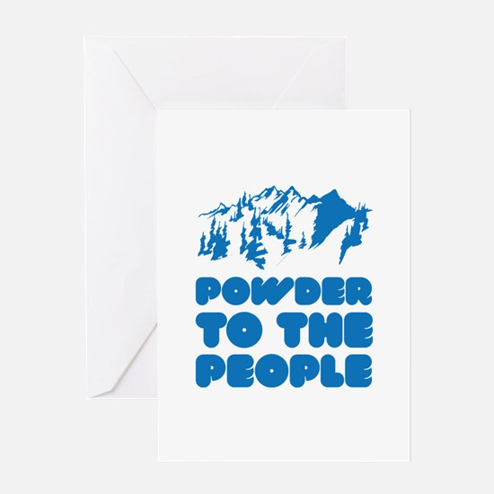 Powder To The People Greeting Card